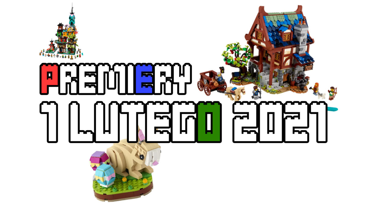 LEGO® Premiery - 1 lutego 2021
