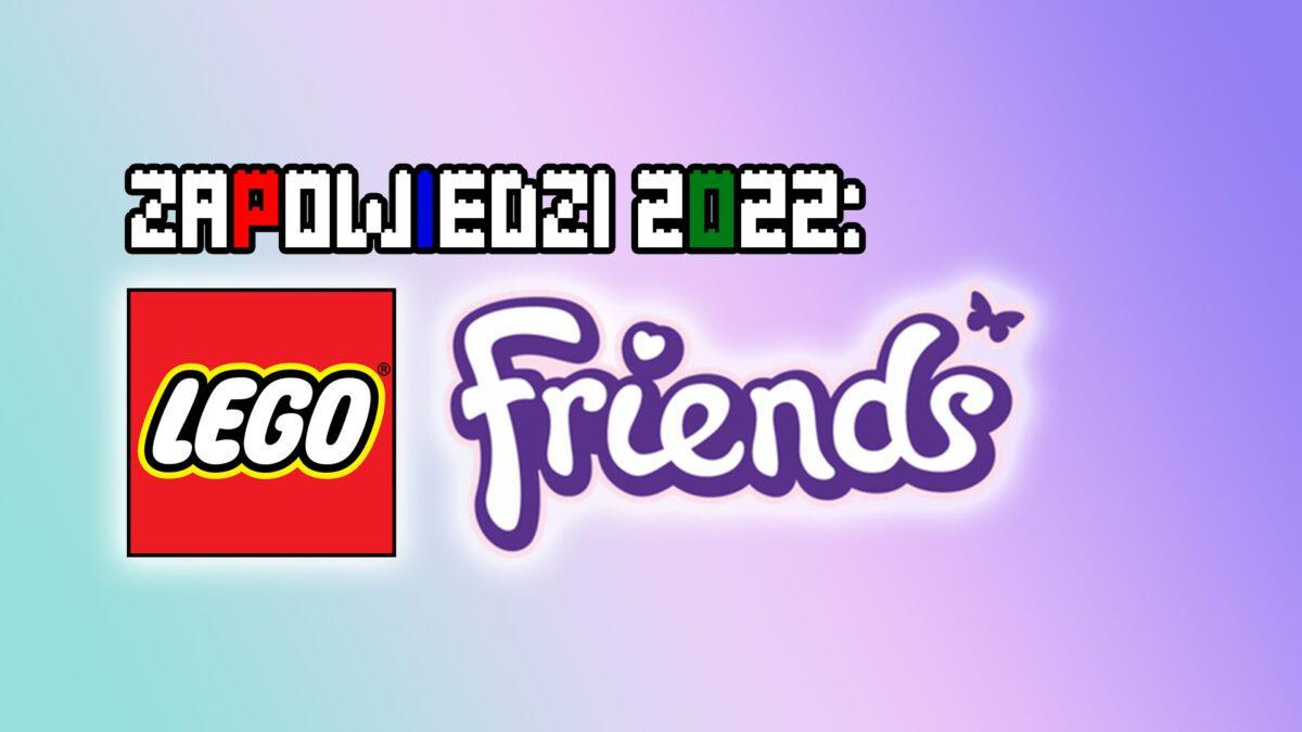 Zapowiedzi-2022-LEGO-Friends