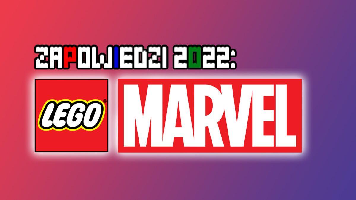 Zapowiedzi-2022-LEGO-Marvel