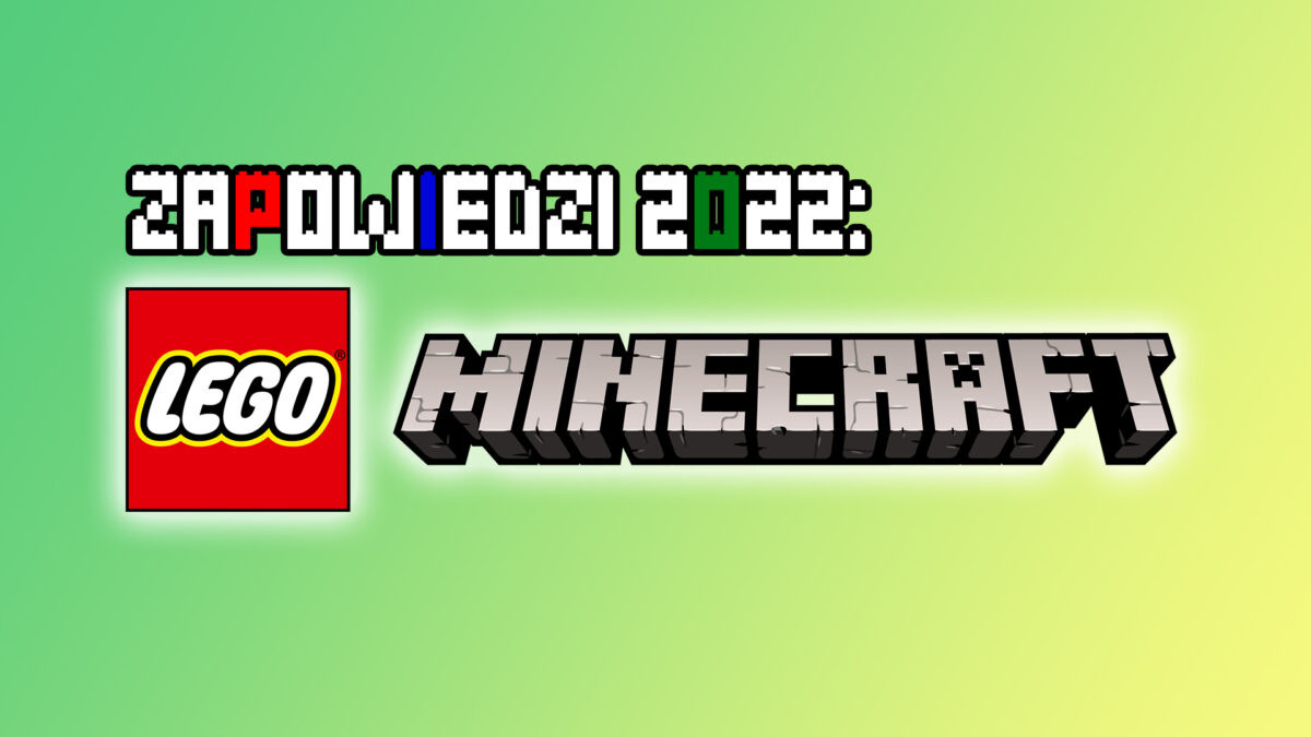 Zapowiedzi-2022-LEGO-Minecraft