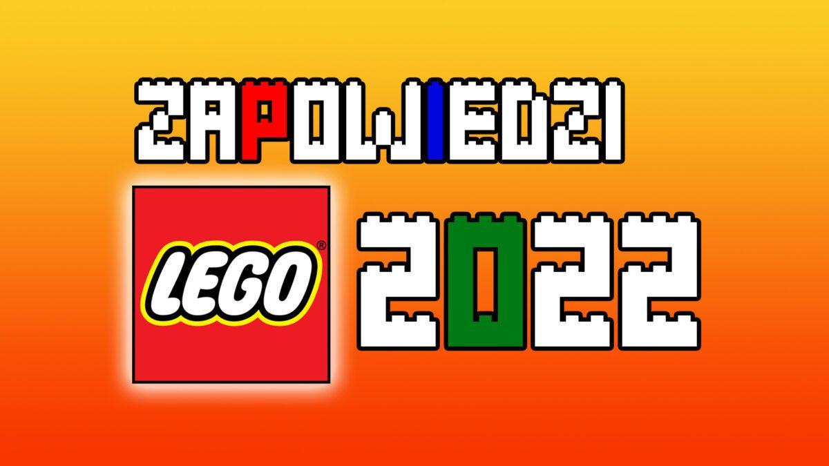 Zapowiedzi-LEGO-2022